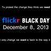Flickr Black Day by jcdriftwood
