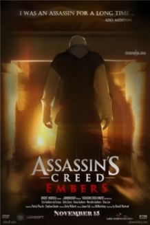 Assassins Creed: Embers (2011) - Assassins Creed: Embers (2011)