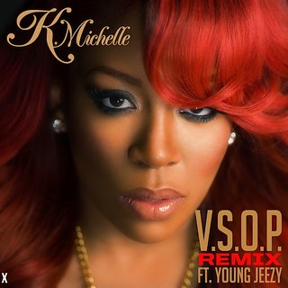 K.Michelle feat Young Jeezy � VSOP Remix