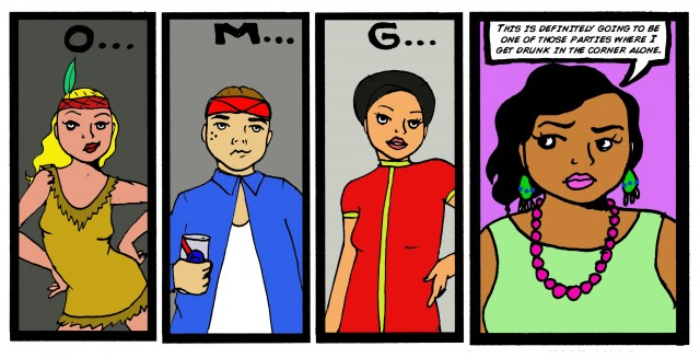 "A comic showing three people dressed up in racist Halloween costumes at a party. In the last frame, a Mexican girl attending says, ""This is one of those parties where I drink in the corner alone."""