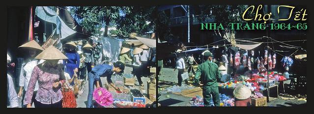 Chợ Tết NHA TRANG 1964-65 - TET MARKET