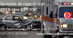 Revisión de caso Gratis! FREE case REVIEW!  Cooper Law Firm, PLLC 24/7 (901) 310-9060  CarAccidentLawyerCLF.com