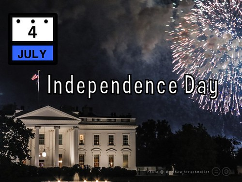 July 4 is Independence Day (USA)