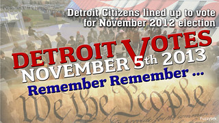 Detroit Votes Nov 5 2013