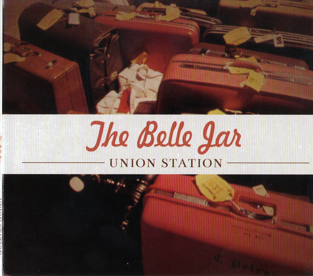 "The Belle Jar ""Union Station"" CD cover scan (front)"