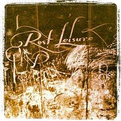 Rest and Leisure - Faith47