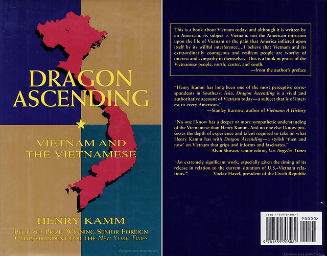 Dragon Ascending : Vietnam and the Vietnamese - by Henry Kamm
