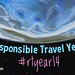 In 2014 please tag posts and photos about responsible travel #rtyear14 by planeta