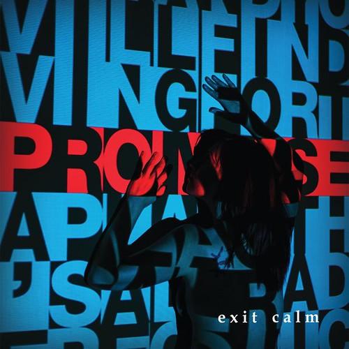 Exit Calm - Promise