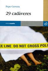 Pepe Cervera, 29 cadáveres