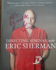 Film Directing Seminar by Eric Sherman .... I would say is GOLD IN HANDS  :) !!! .....