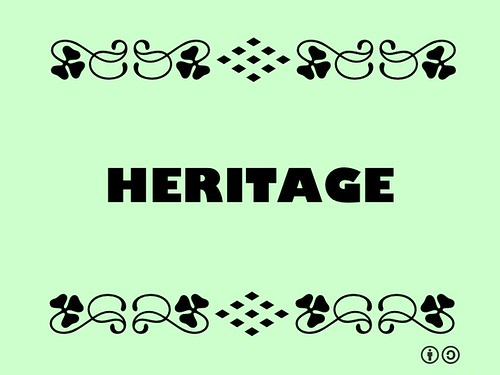 Buzzword Bingo: Heritage = Something inherited from the past.