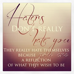 #haters #enoughsaid