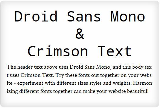 Droid Sans Mono and Crimson Text