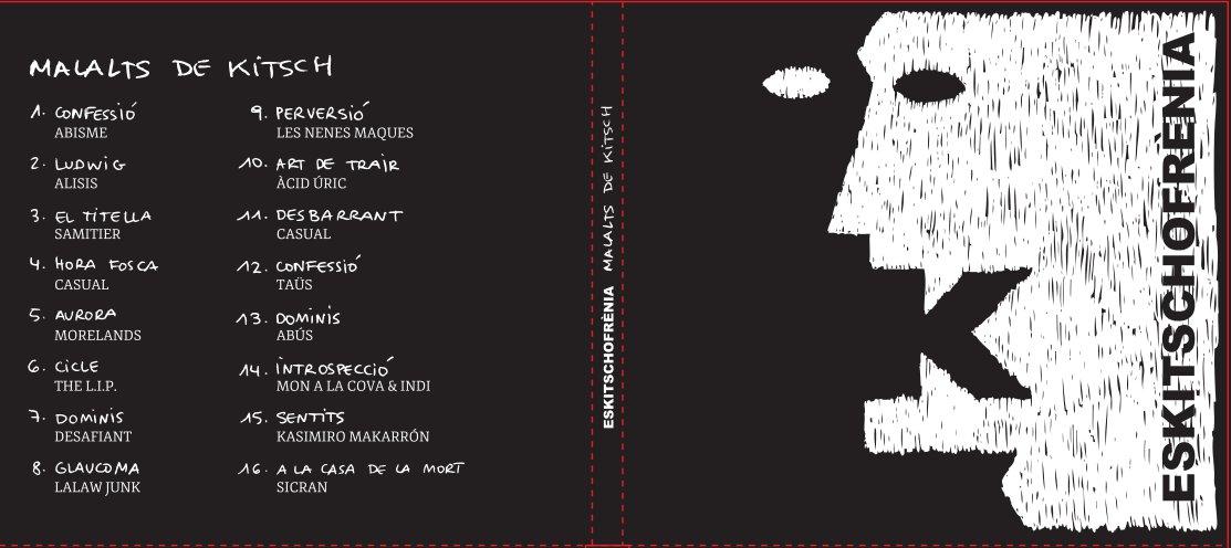 MALALTS DE KITSCH – ESKITSCHOFRÈNIA (Autoproducido 2013)