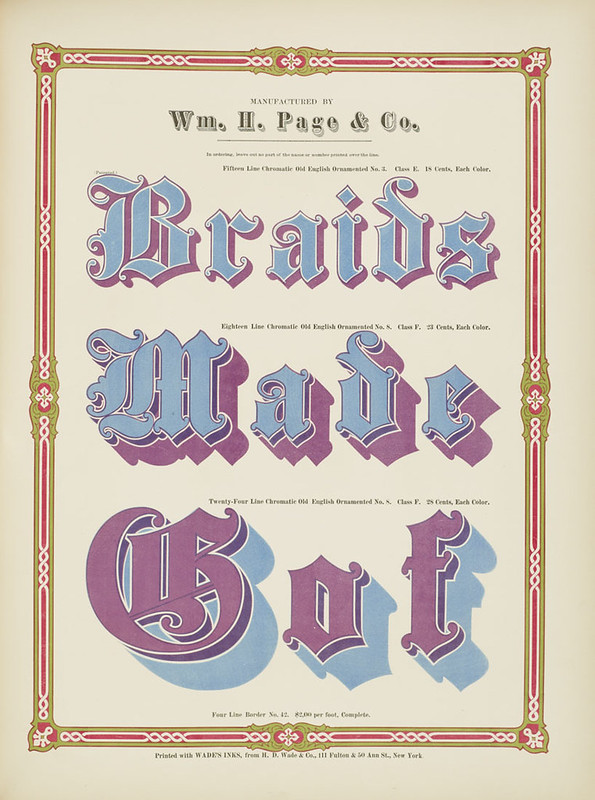 Specimens of chromatic wood type, borders 1874 - [via Columbia U] Braids + Made +Gof) Old English ornamented type