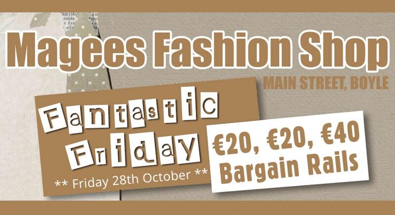Magees Fashions Fantastic Friday October