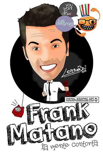 Frank Matano (LA MENTE CONTORTA) by Giuseppe Lombardi