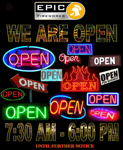 EPIC FIREWORKS - WE ARE OPEN SEVEN DAYS A WEEK