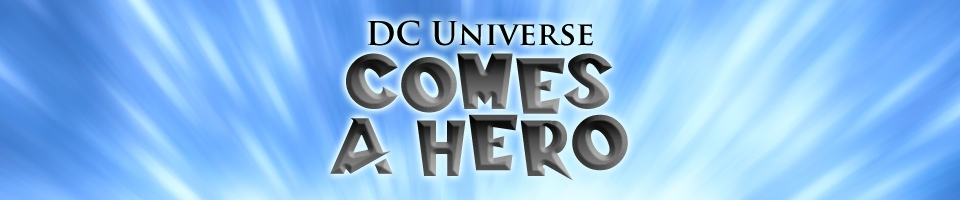 DC Universe: Comes a Hero: The Five Earths Project