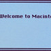 Small photo of Welcome to Macintosh