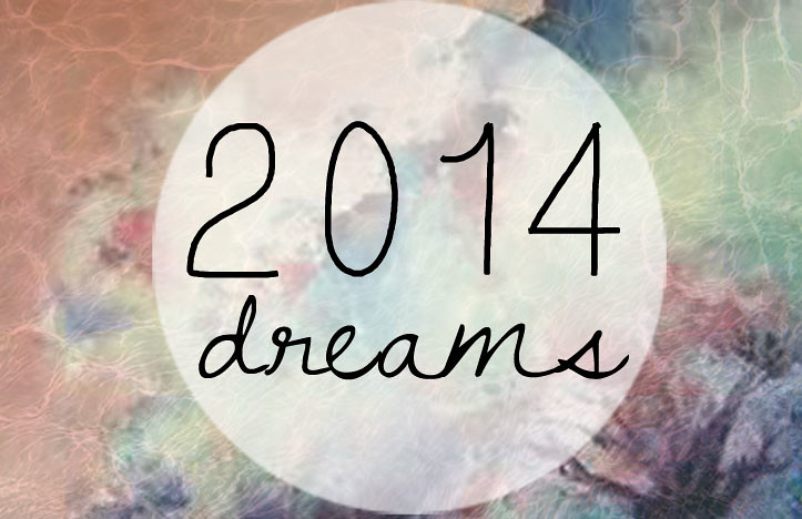 2014 dreams copy