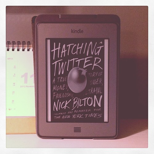 Hatching Twitter The Book