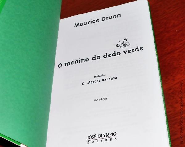 Resenha, livro, O menino do dedo verde, Maurice Druon, infantil, fábula, trechos