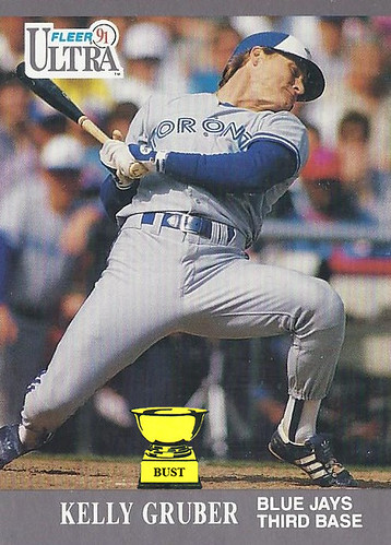 Baseball Card Bust: Kelly Gruber, 1991 Fleer Ultra
