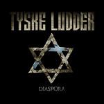 Tyske Ludder - 2011 - Diaspora