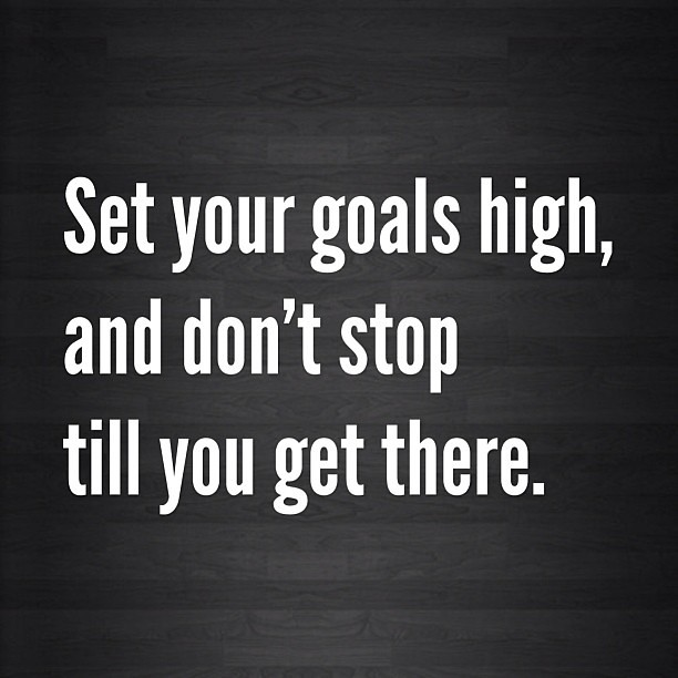 did you meet your goals
