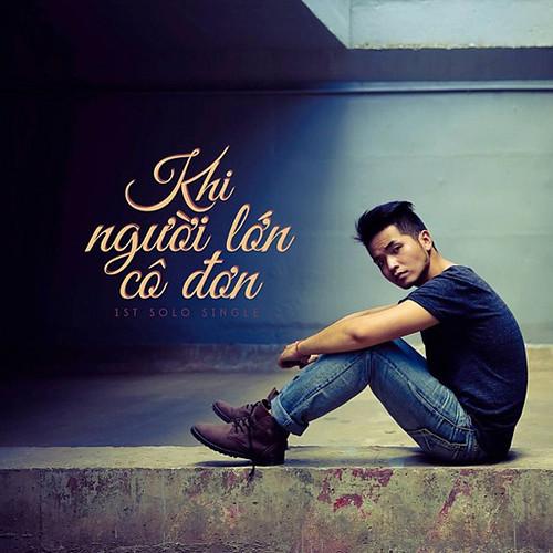 Phạm Hồng Phước   Khi Người Lớn Cô Đơn (2013) (MP3) [Single]