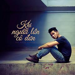 Phạm Hồng Phước – Khi Người Lớn Cô Đơn (2013) (MP3) [Digital Single]