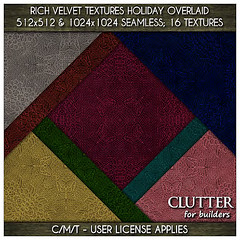 Clutter for Builders - Rich Velvet Textures Holiday Overlaid