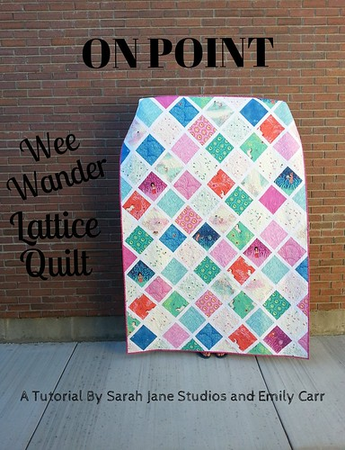 ON POINT Wee Wander Lattice Quilt Tutorial by simple girl, simple life