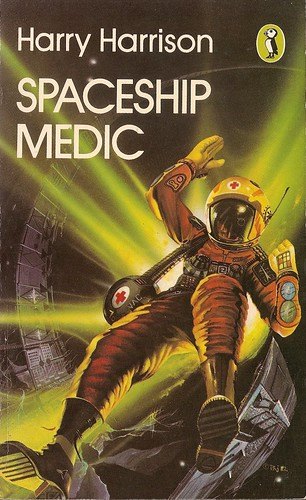 Harry Harrison - Spaceship Medic (Puffin 1982)