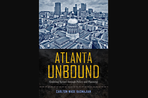 New book Atlanta Unbound by Carlton Basmajian is available through Temple University Press