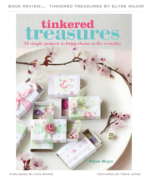 Tinkered Treasures by Elyse Major