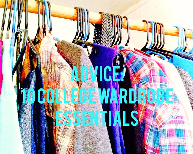 10 College Wardrobe Essentials