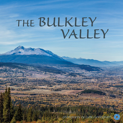 The Bulkley Valley