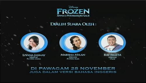 Main voice actors of the Malay dub of Disney Frozen in cinemas