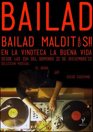 BAILAD BAILAD MALDITOS!! - VINOTECA LA BUENA VIDA - DOMINGO 22.12.13 by juanluisgx