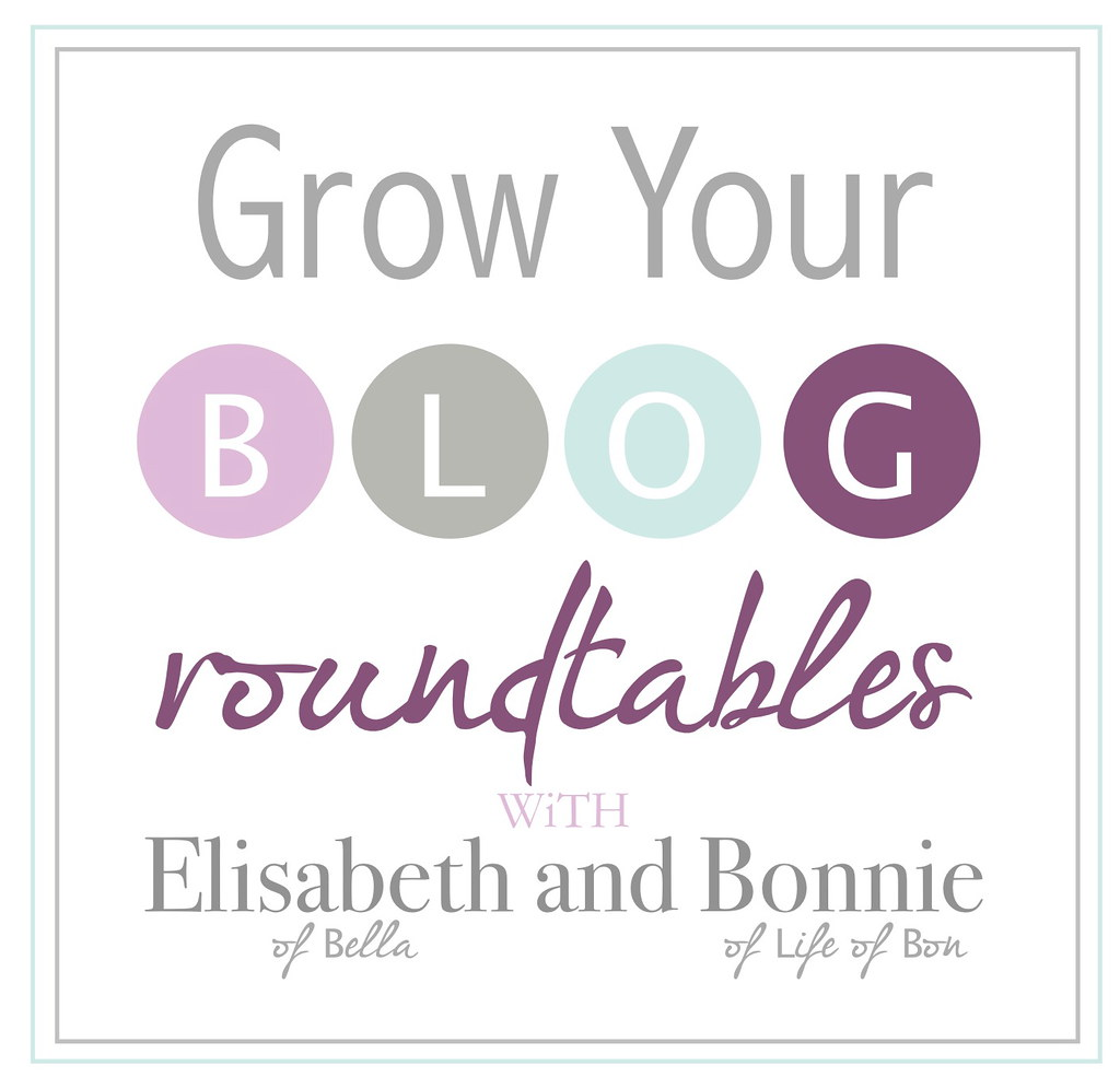 grow your blog roundtable 2