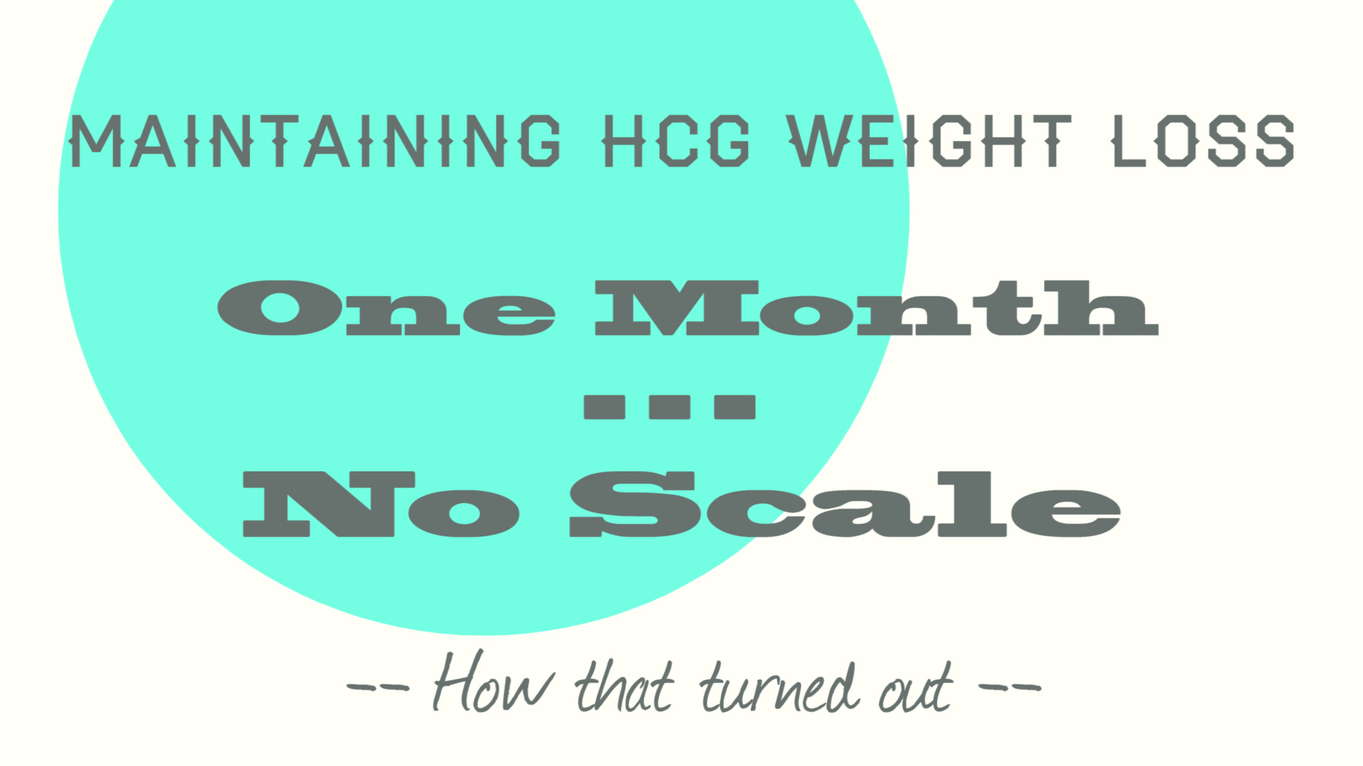 maintain-weight-no-scale-hcg-diet