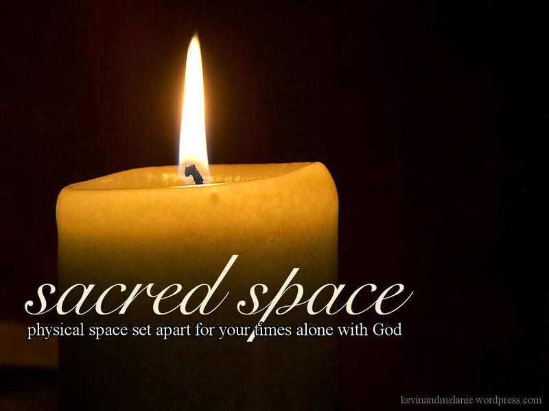 Blog 02_11_14 Sacred Space
