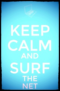Keep Calm Surf the Web