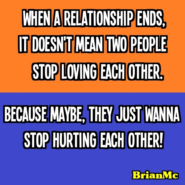 When-a-relationship-ends-(BrianMc-inspired-by-Kelly-Racicot)