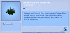 Estuaries Are the Bestuaries Houseplant