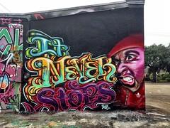 It Never Stops 2013 Meenr and Empire Houston Graffiti
