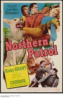"A poster advertising the film ""Northern Patrol""... / Affiche annonçant le film « Northern Patrol »..."